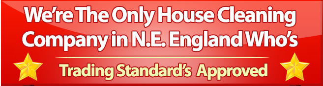 the only domestic cleaning company to be trading standards approved in North East England